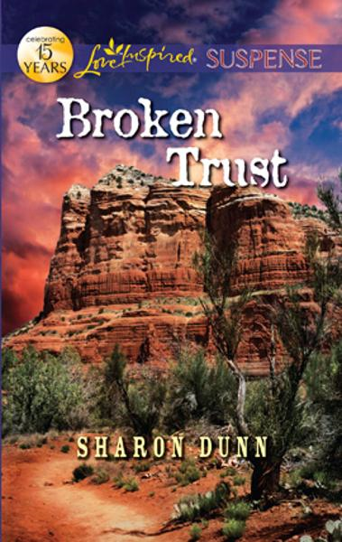 Broken Trust By: Sharon Dunn