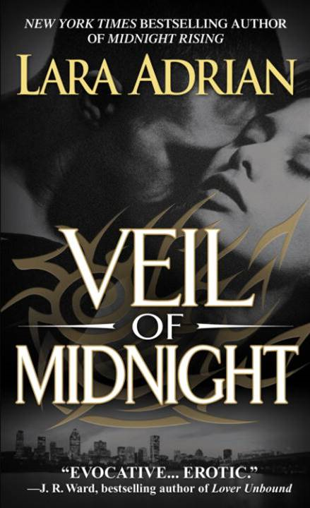 Veil of Midnight By: Lara Adrian