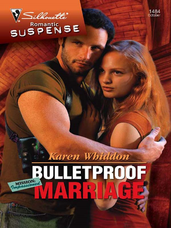 Bulletproof Marriage By: Karen Whiddon