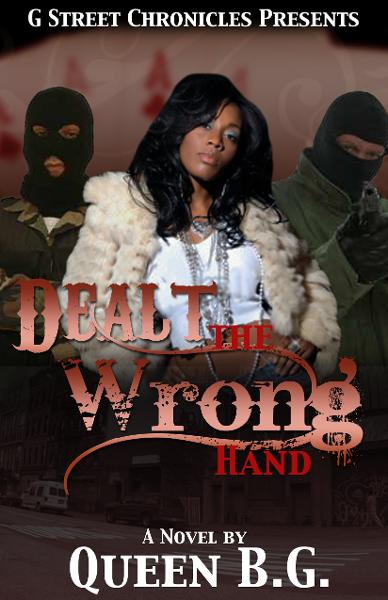 Dealt the Wrong Hand By: Queen BG