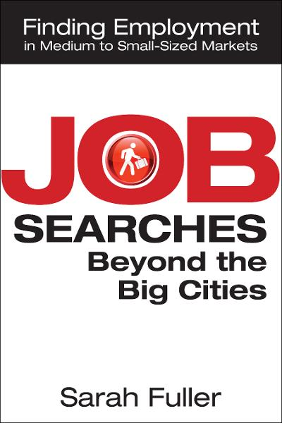 Job Searches Beyond the Big Cities: Finding Employment in Medium to Small-Sized Markets
