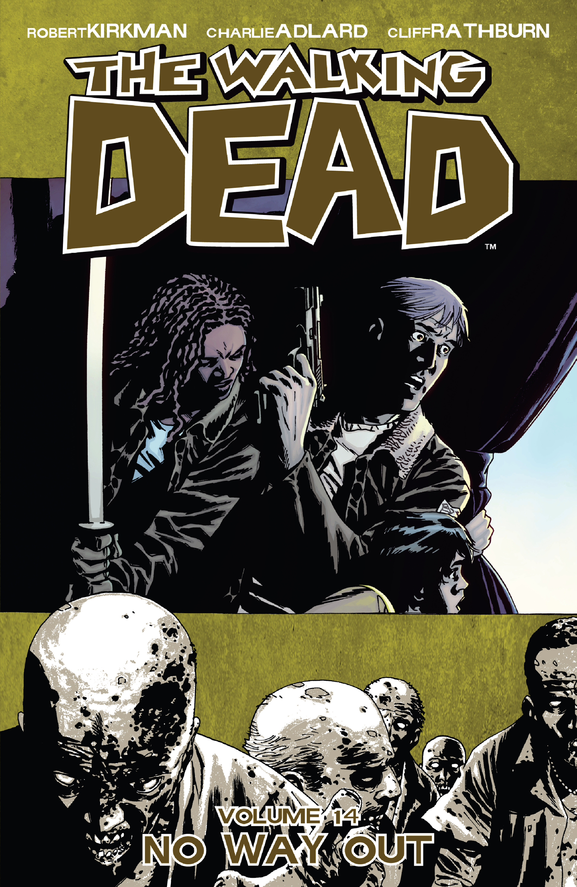 The Walking Dead, Vol. 14: No Way Out By: Robert Kirkman,Charles Adlard