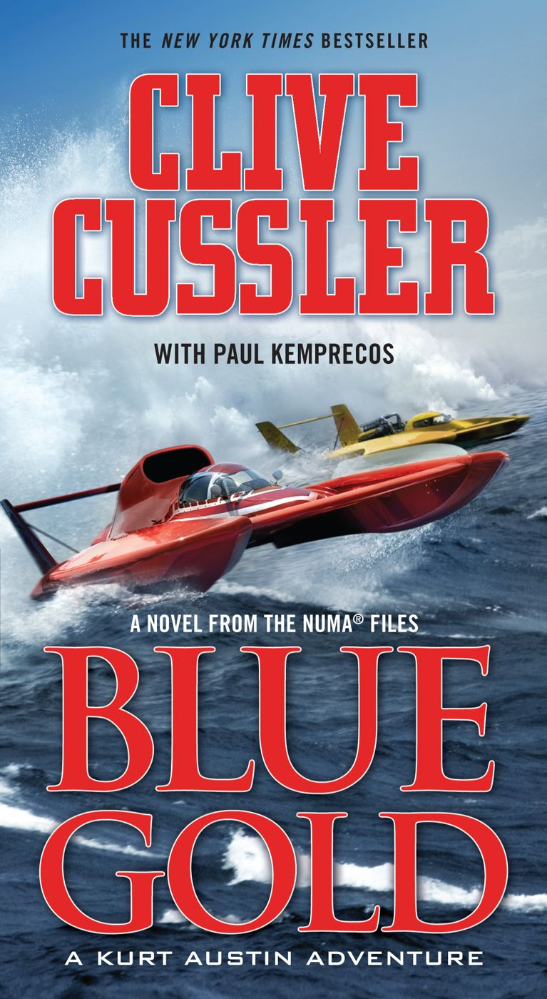 Blue Gold By: Clive Cussler