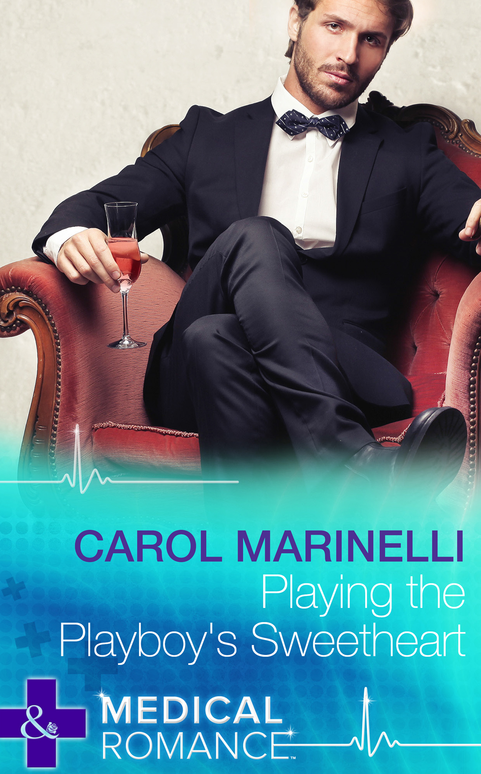 Playing the Playboy's Sweetheart (Mills & Boon Medical) (London's Most Desirable Docs - Book 1)