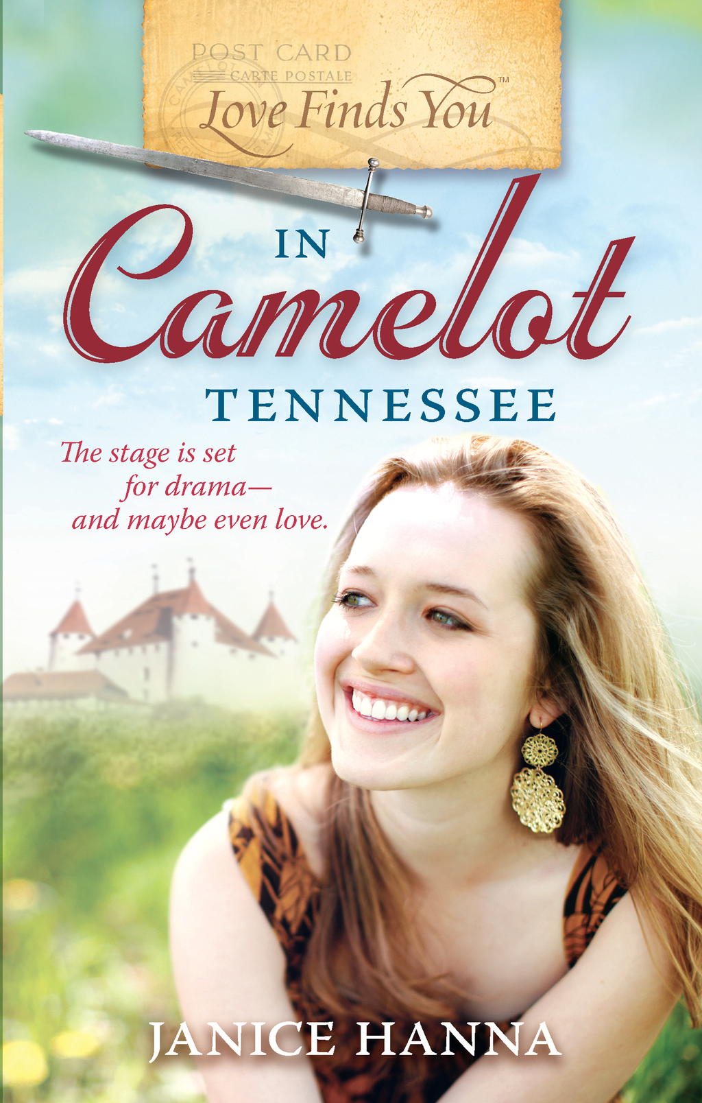 Love Finds You in Camelot, Tennessee By: Janice Hanna