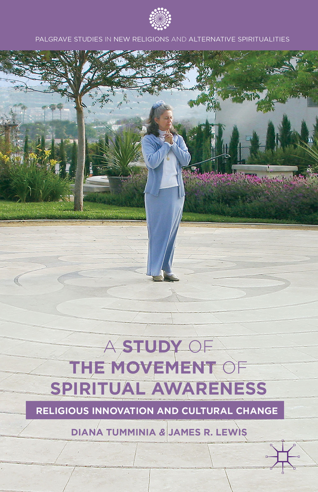 A Study of the Movement of Spiritual Awareness Religious Innovation and Cultural Change
