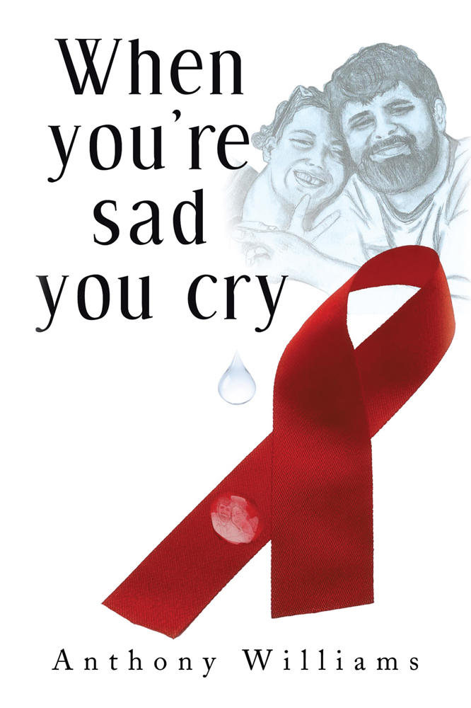 When You're Sad, You Cry