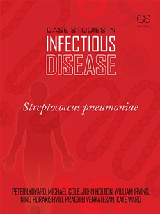 Case Studies in Infectious Disease: Streptococcus pneumoniae