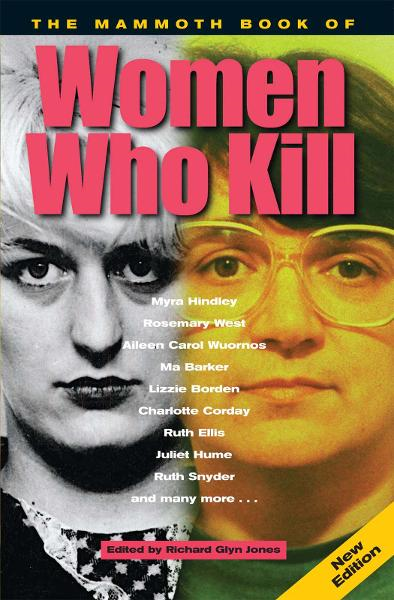The Mammoth Book of Women Who Kill