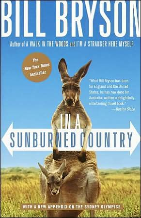 In a Sunburned Country By: Bill Bryson