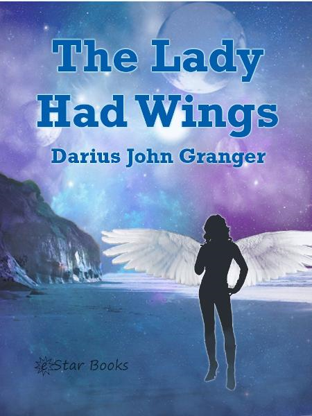 The Lady Who Had Wings
