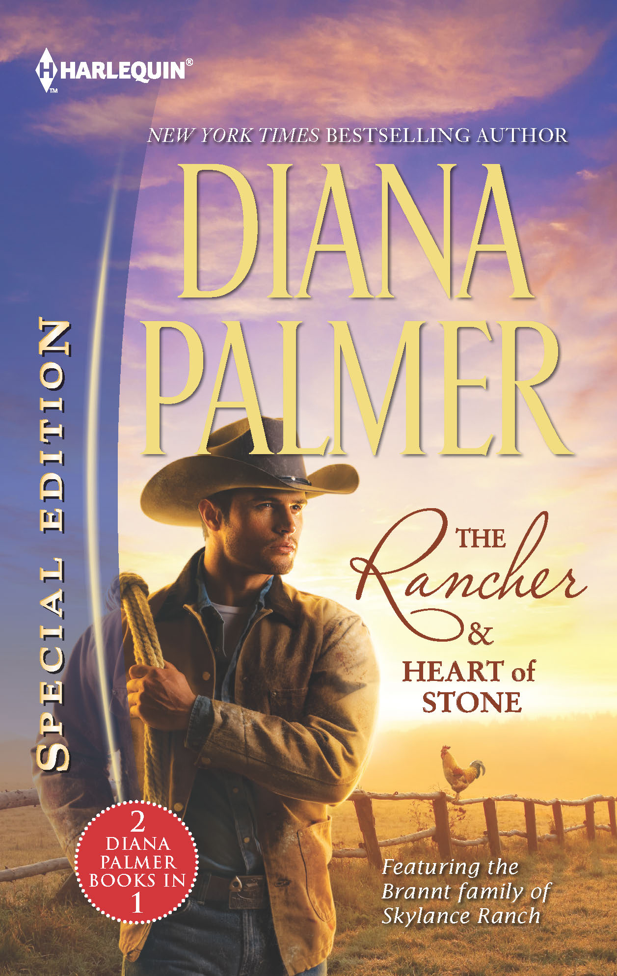 The Rancher & Heart of Stone By: Diana Palmer