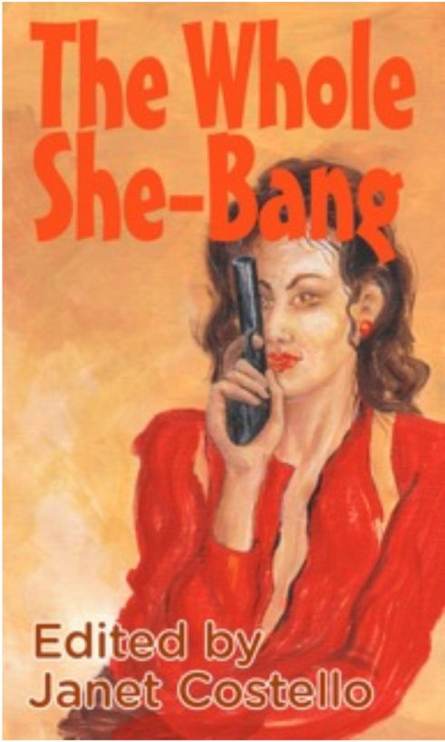 The Whole She-Bang By: Janet Costello