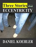 download Three Stories About Eccentricity book