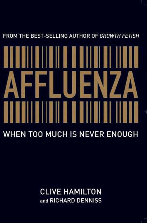 Affluenza By: Clive Hamilton,Richard Denniss
