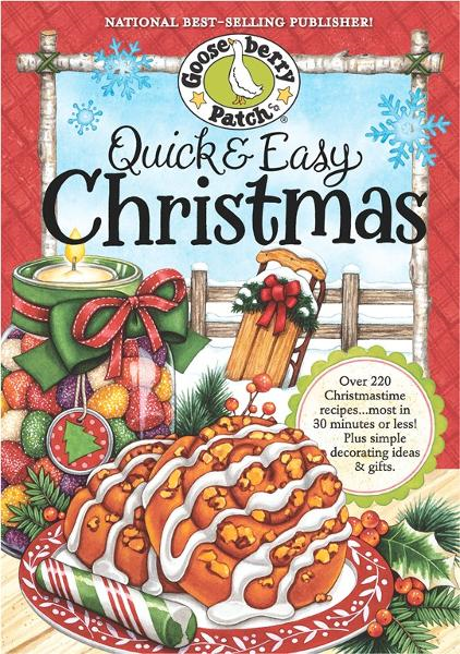 Quick & Easy Christmas Cookbook By: Gooseberry Patch