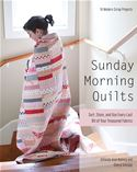 Picture of - Sunday Morning Quilts: 16 Modern Scrap Projects - Sort, Store, and Use Every Last Bit of Your Treasured Fabrics