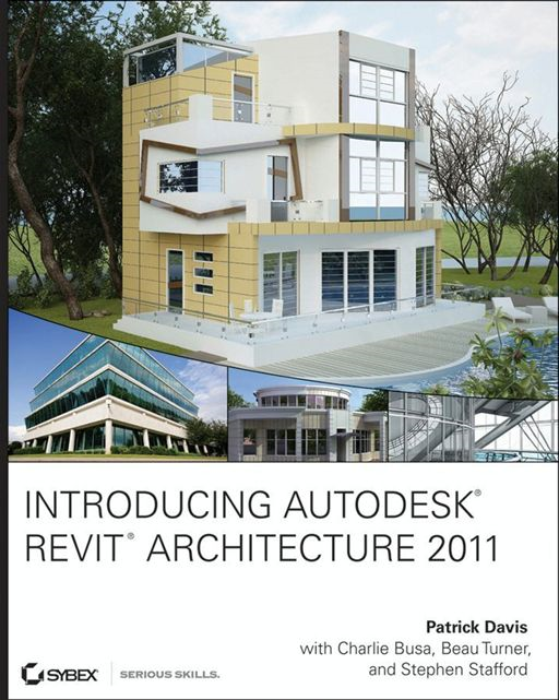 Introducing Autodesk Revit Architecture 2011