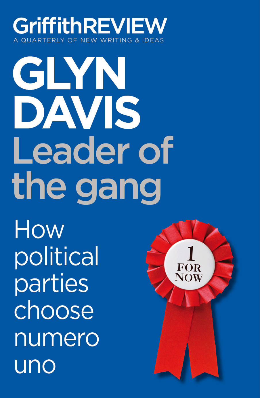 Griffith REVIEW Single: Leader of the gang By: Glyn Davis