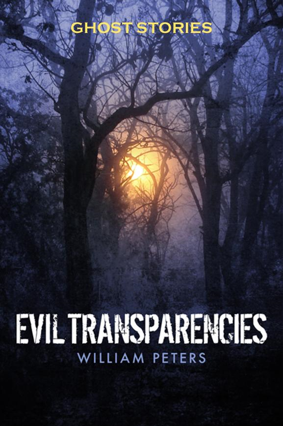 Ghost Stories: Evil Transparencies