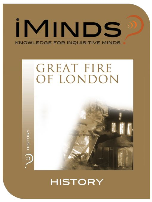 Great Fire of London: History By: iMinds
