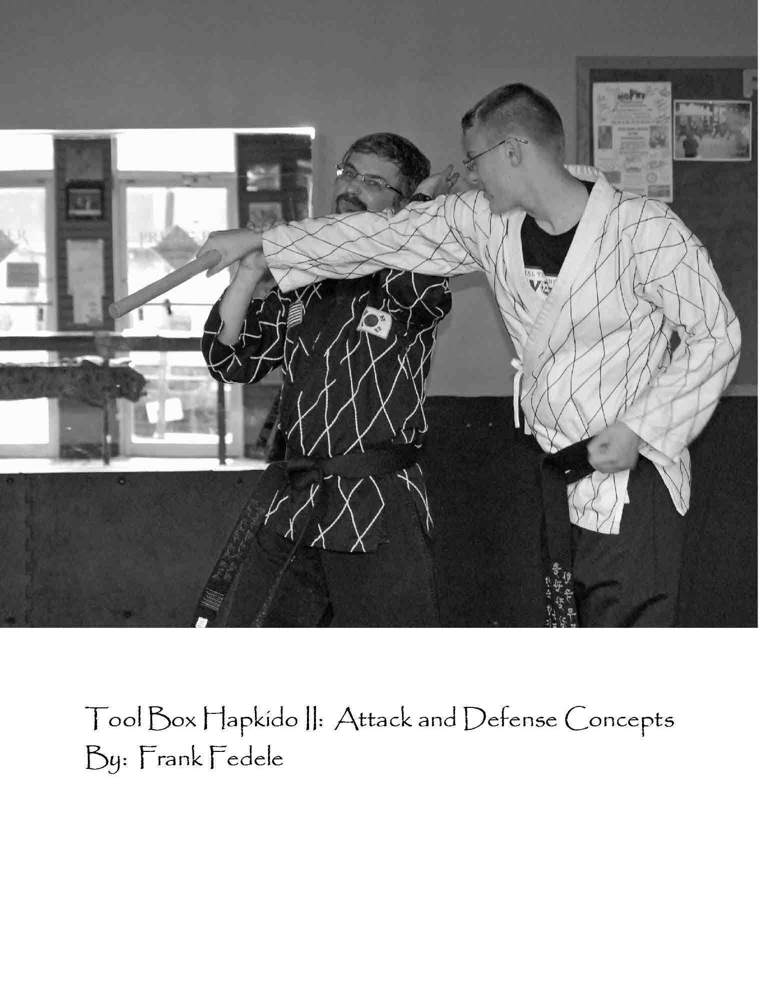 Tool Box Hapkido II: Attack and Defense Concepts