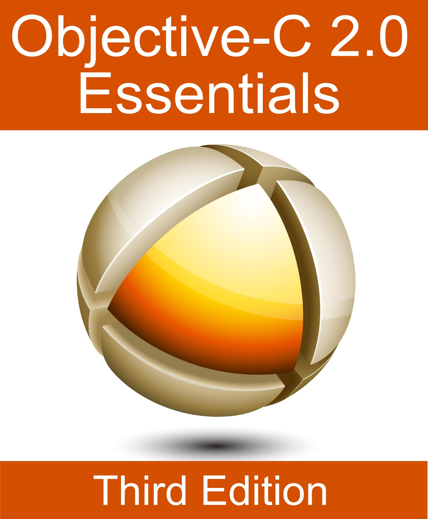 Objective-C 2.0 Essentials - Third Edition