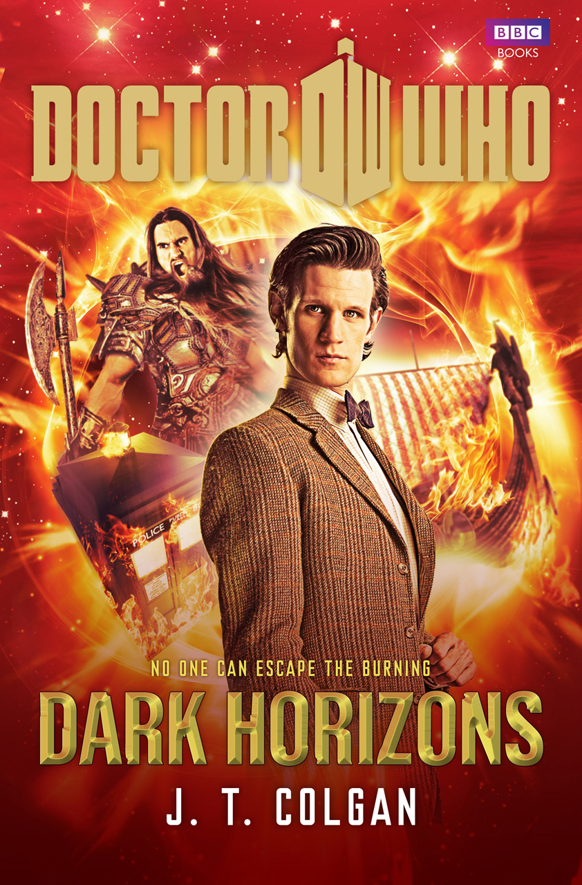 Doctor Who: Dark Horizons By: J.T. Colgan
