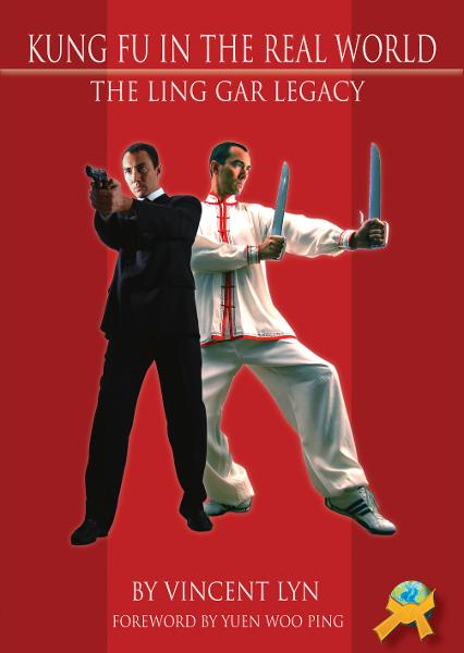 Kung Fu in the Real World: The Ling Gar Legacy