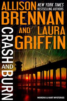 Crash and Burn By: Allison Brennan,Laura Griffin