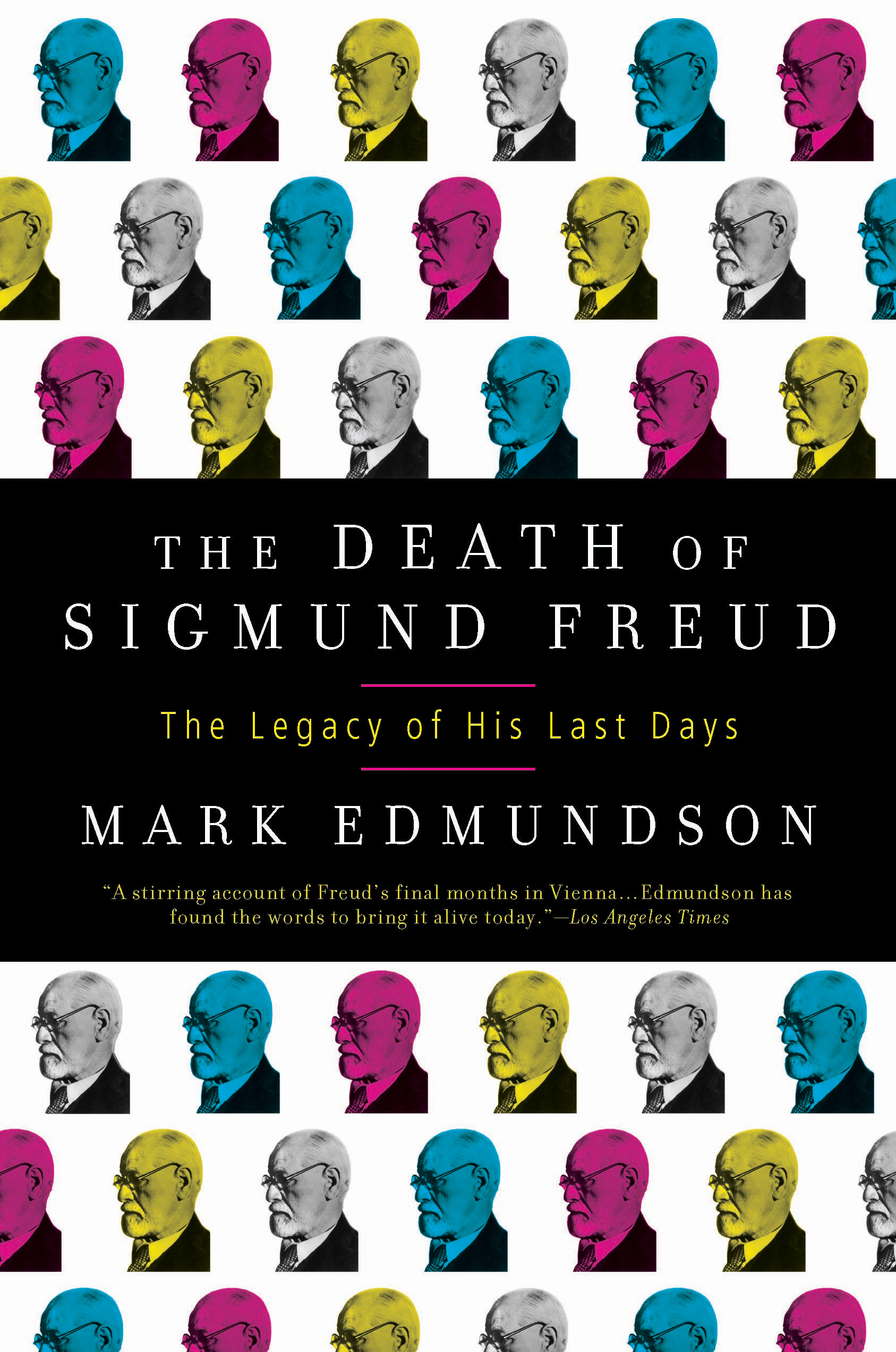 The Death of Sigmund Freud By: Mark Edmundson