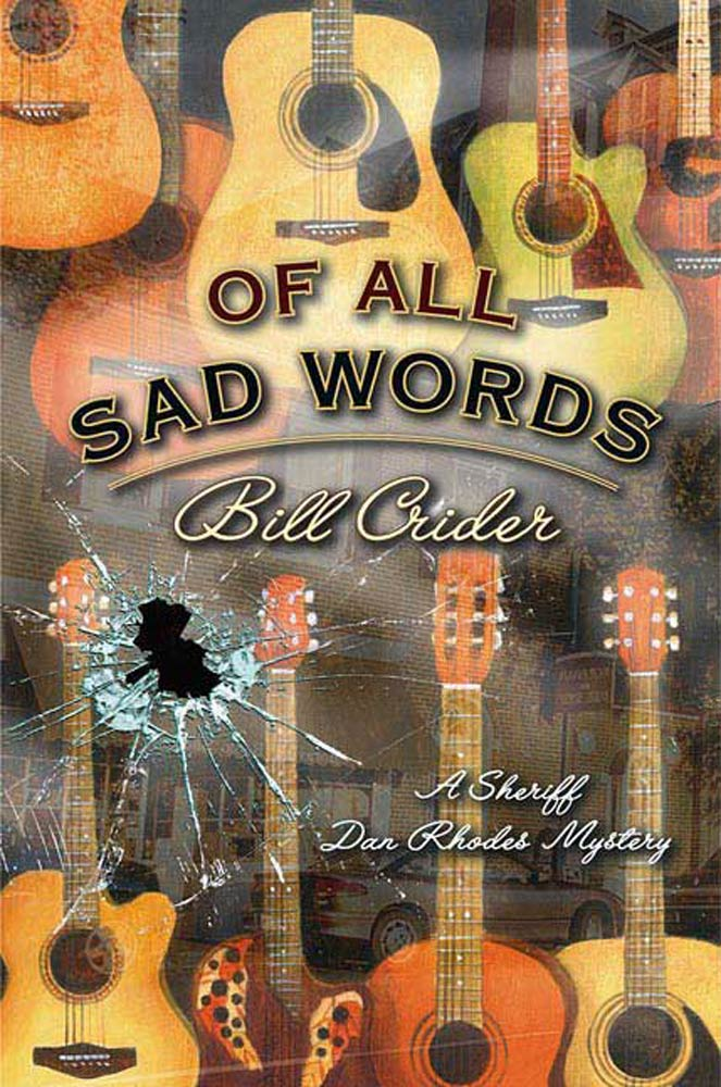 Of All Sad Words By: Bill Crider