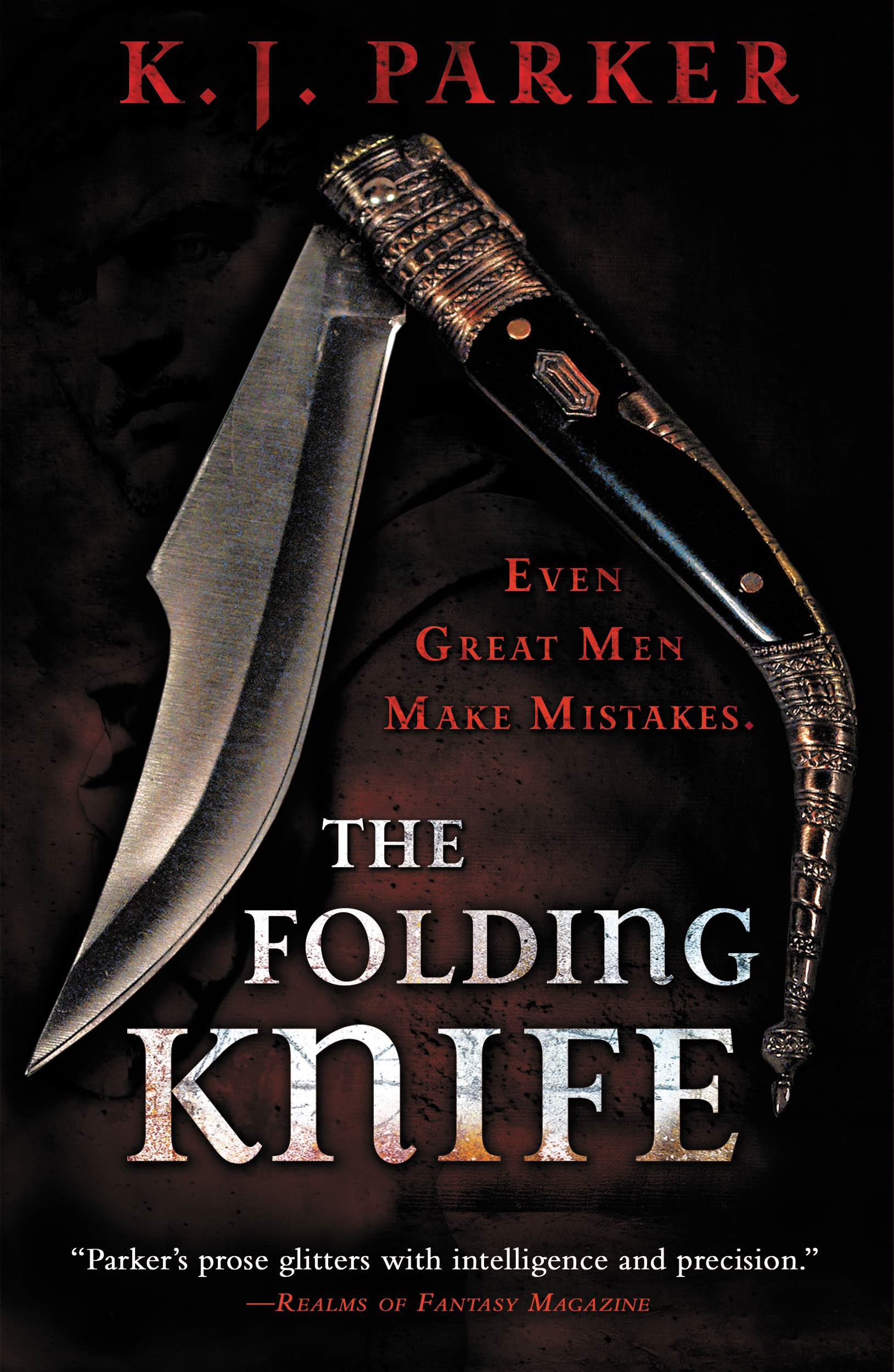 The Folding Knife By: K. J. Parker