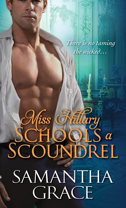 Miss Hillary Schools a Scoundrel By: Grace, Samantha