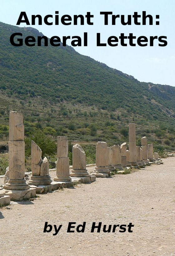 Ancient Truth: General Letters