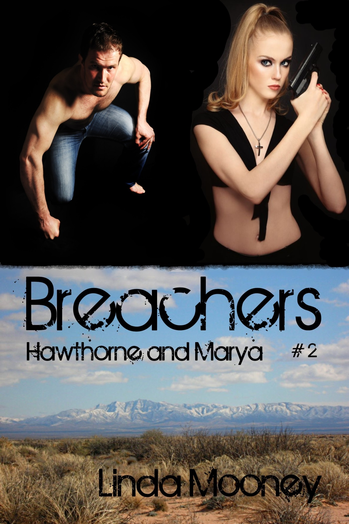 Linda Mooney - Breachers: Hawthorne & Marya