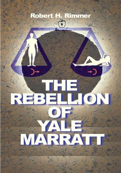 The Rebellion of Yale Marratt