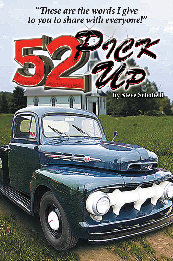 52 Pickup By: Steve Schofield