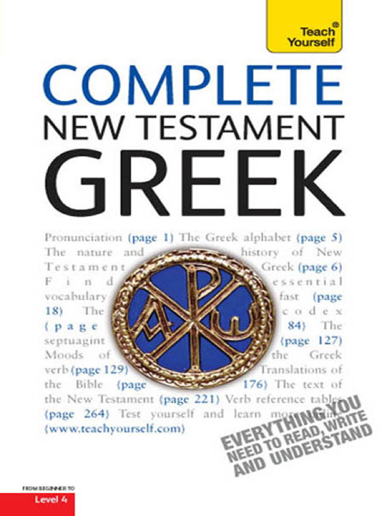 Complete New Testament Greek: Teach Yourself