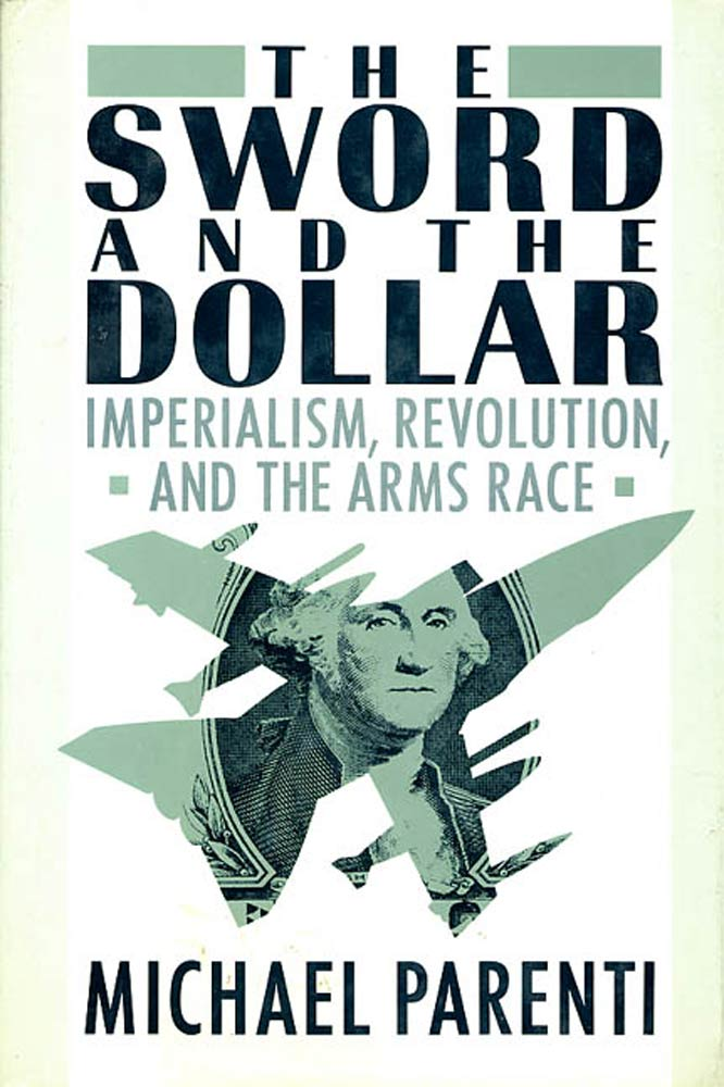 The Sword & The Dollar By: Michael J. Parenti