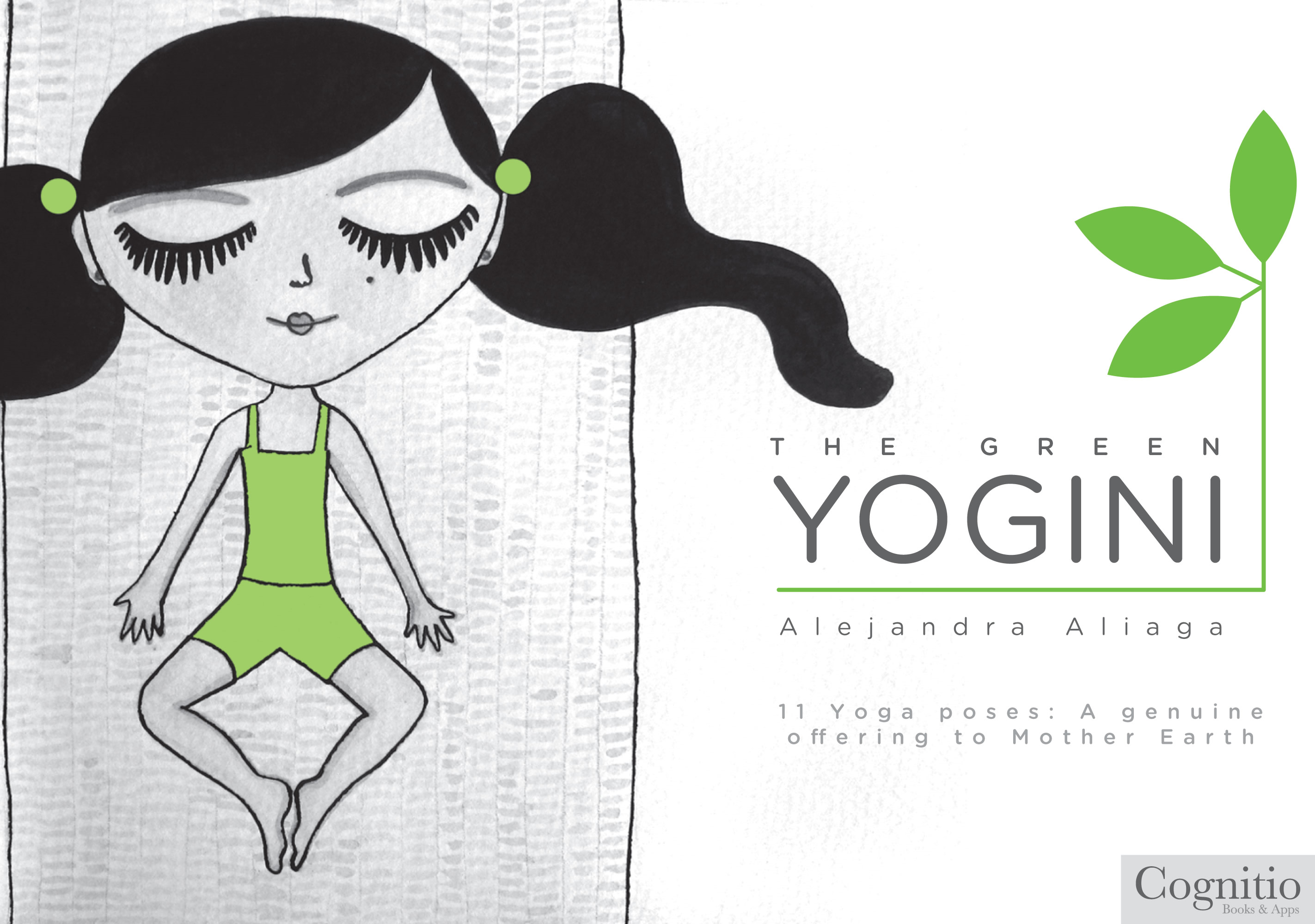 The Green Yogini By: Alejandra Aliaga