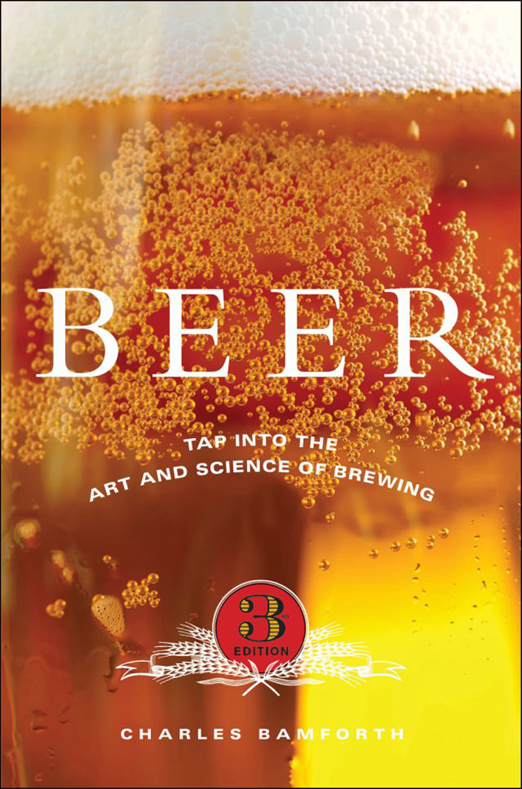 Beer:Tap into the Art and Science of Brewing