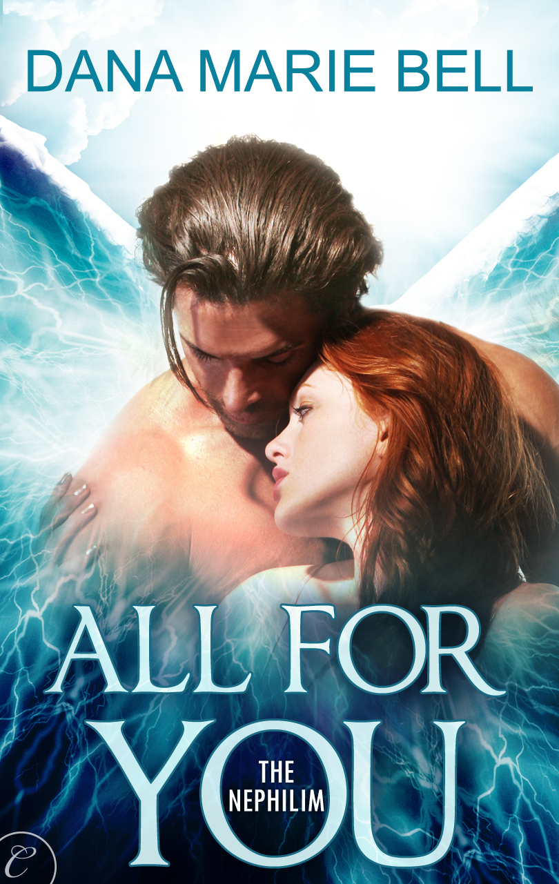 All for You By: Dana Marie Bell