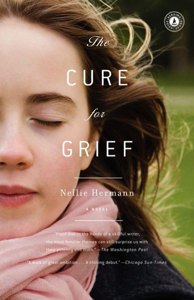 The Cure for Grief By: Nellie Hermann