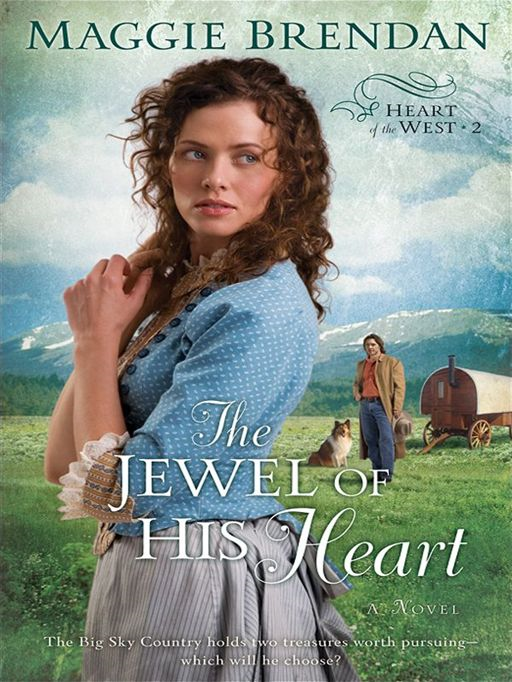 Jewel of His Heart, The (Heart of the West Book #2)