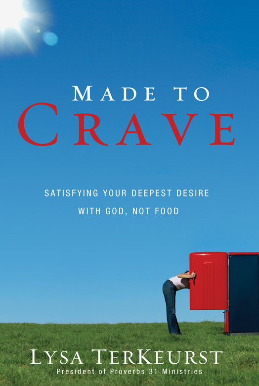Made to Crave By: Lysa   TerKeurst