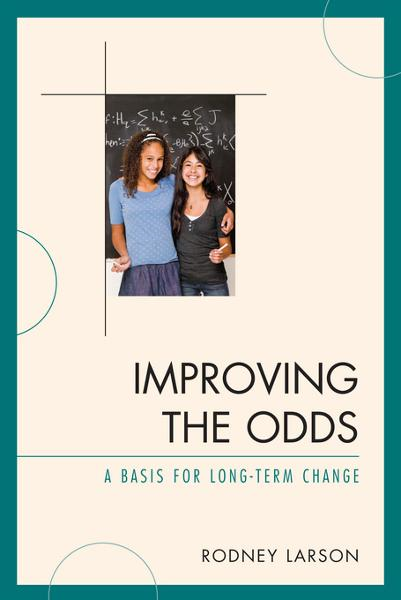 Improving the Odds By: Larson, Rodney