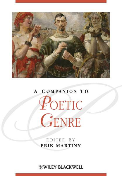 A Companion to Poetic Genre By: