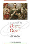 A Companion To Poetic Genre:
