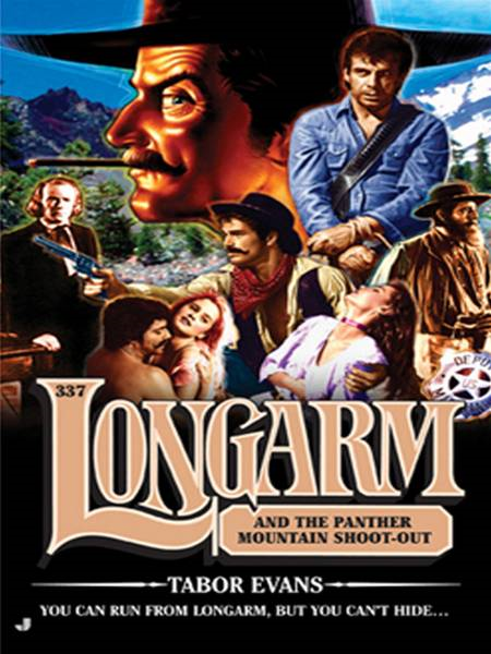 Longarm 337: Longarm and the Panther Mountain Shoot-out